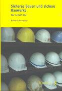 Cover-Bild zu Sicheres Bauen und sichere Bauwerke von Schumacher, Rainer