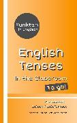 Cover-Bild zu Punkten in Englisch - English Tenses in the Classroom - To go! (eBook) von Schwablinger, Sophie Joline