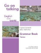 Cover-Bild zu Go on talking English in the world - Englisch Grammatik - Zeiten / Zeitformen von Stillering, Leona Mara