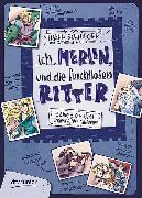 Cover-Bild zu eBook Ich, Merlin, und die furchtlosen Ritter