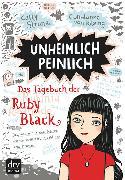 Cover-Bild zu eBook Unheimlich peinlich - Das Tagebuch der Ruby Black