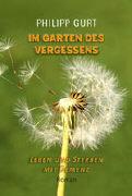 Cover-Bild zu Im Garten des Vergessens
