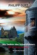 Cover-Bild zu Die Tochter des Scharfrichters