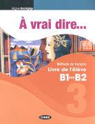 Cover-Bild zu À vrai dire 3. Livre de l'élève