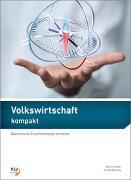 Cover-Bild zu Volkswirtschaft kompakt von Hugo, Gernot