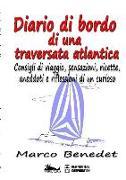 Cover-Bild zu Diario Di Bordo Di Una Traversata Atlantica