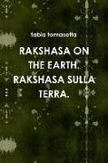 Cover-Bild zu Rakshasa on the Earth. Rakshasa Sulla Terra