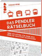 Cover-Bild zu Das Pendler-Rätselbuch von Heine, Stefan