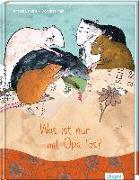Cover-Bild zu Was ist nur mit Opa los? von Behnke, Andrea