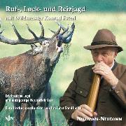 Cover-Bild zu Rufjagd - Lockjagd - Reizjagd (Audio Download) von Esterl, Konrad