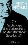 Cover-Bild zu Zur Psychologie des Verbrechers und der strafenden Gesellschaft (eBook) von Fromm, Erich