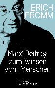 Cover-Bild zu Marx' Beitrag zum Wissen vom Menschen (eBook) von Fromm, Erich