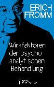 Cover-Bild zu Wirkfaktoren der psychoanalytischen Behandlung (eBook) von Fromm, Erich