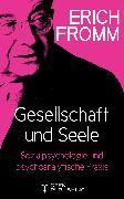Cover-Bild zu Gesellschaft und Seele. Beiträge zur Sozialpsychologie und zur psychoanalytischen Praxis (eBook) von Fromm, Erich