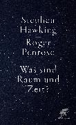 Cover-Bild zu Was sind Raum und Zeit? von Hawking, Stephen