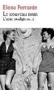 Cover-Bild zu L'amie prodigieuse Volume 2, Le nouveau nom von Ferrante, Elena