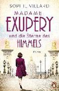 Cover-Bild zu Madame Exupéry und die Sterne des Himmels von Villard, Sophie