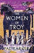 Cover-Bild zu The Women of Troy von Barker, Pat