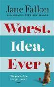 Cover-Bild zu Worst Idea Ever von Fallon, Jane