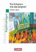 Cover-Bild zu Deutschbuch - Ideen zur Jugendliteratur, Kopiervorlagen zu Jugendromanen, Ein Schatten wie ein Leopard, Empfohlen für das 7./8. Schuljahr, Kopiervorlagen von Kliewer, Annette