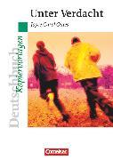 Cover-Bild zu Deutschbuch - Ideen zur Jugendliteratur, Kopiervorlagen zu Jugendromanen, Unter Verdacht, Empfohlen für das 8. Schuljahr, Kopiervorlagen von Joist, Alexander