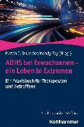 Cover-Bild zu ADHS bei Erwachsenen - ein Leben in Extremen (eBook) von Ohlmeier, Martin D. (Hrsg.)