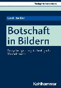 Cover-Bild zu Botschaft in Bildern (eBook) von Theißen, Gerd