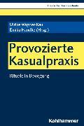Cover-Bild zu Provozierte Kasualpraxis (eBook) von Noth, Isabelle (Reihe Hrsg.)