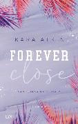 Cover-Bild zu Forever Close - San Teresa University von Atkin, Kara