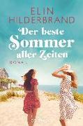 Cover-Bild zu Der beste Sommer aller Zeiten von Hilderbrand, Elin
