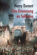Cover-Bild zu Eine Erinnerung an Solferino von Dunant, Henry