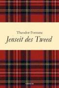 Cover-Bild zu Jenseit des Tweed von Fontane, Theodor
