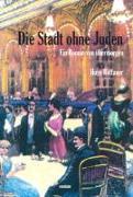 Cover-Bild zu Die Stadt ohne Juden von Bettauer, Hugo