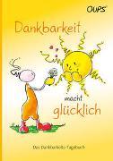 Cover-Bild zu Oups-Dankbarkeits-Tagebuch von Hörtenhuber, Kurt