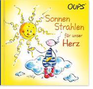 Cover-Bild zu Sonnenstrahlen für unser Herz von Hörtenhuber, Kurt