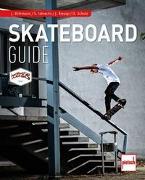 Cover-Bild zu Skateboard-Guide von Scholz, Dennis