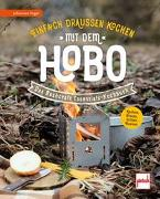 Cover-Bild zu Einfach draußen kochen mit dem Hobo von Vogel, Johannes