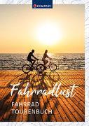 Cover-Bild zu Fahrradlust Tourenbuch von KOMPASS-Karten GmbH, Kompass (Hrsg.)