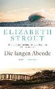 Cover-Bild zu Die langen Abende von Strout, Elizabeth