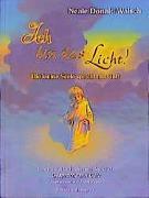 Cover-Bild zu Ich bin das Licht! von Walsch, Neale D