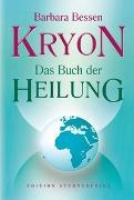 Cover-Bild zu Kryon Das Buch der Heilung von Bessen, Barbara