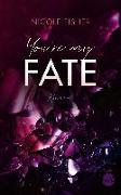 Cover-Bild zu You're my Fate von Fisher, Nicole