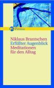 Cover-Bild zu Erfüllter Augenblick von Brantschen, Niklaus