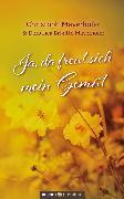 Cover-Bild zu Ja, da freut sich mein Gemüt (eBook) von Mayerhofer, Dorothea Brigitte