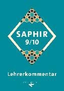 Cover-Bild zu Saphir, Religionsbuch für junge Musliminnen und Muslime, 9./10. Schuljahr, Lehrerkommentar