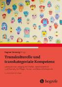 Cover-Bild zu Transkulturelle und transkategoriale Kompetenz von Domenig, Dagmar