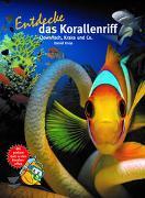 Cover-Bild zu Entdecke das Korallenriff von Knop, Daniel