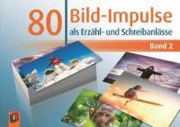 Cover-Bild zu 80 Bild-Impulse als Erzähl- und Schreibanlässe Band 2. Klasse 2-4