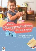 Cover-Bild zu Kleine Klanggeschichten für die Krippe von Lambrecht, Michaela