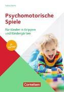 Cover-Bild zu Psychomotorische Spiele für Kinder in Krippen und Kindergärten (16. Auflage) von Herm, Sabine